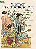 Women in Japanese Art: Ukiyo-e Woodblock Prints (Dover Coloring Books)
