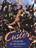 Custer: Cavalier in Buckskin