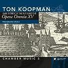 Opera Omnia XV - Chamber music vol. 3