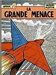 LEFRANC T.01 : LA GRANDE MENACE, 60 ANS