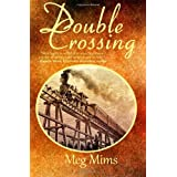 Double Crossing ~ Meg Mims