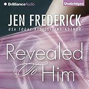 Revealed to Him | Jen Frederick