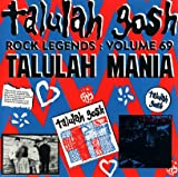 Rock Legends : Volume 69 Talulah Mania