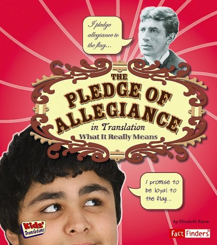 the-pledge-of-allegiance-in-translation-what-it-really-means-kids-translations-by-elizabeth-raum-200