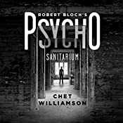 Robert Bloch's Psycho: Sanitarium | Chet Williamson