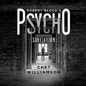 Robert Bloch's Psycho: Sanitarium Audiobook