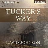 Tucker's Way: The Tucker Series, Book 1