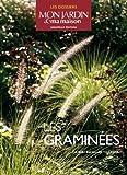 echange, troc Jean-Michel Groult, Collectif - Les graminées : Choisir, Installer, cultiver