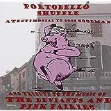 Portobello Shuffle:A Testimonial to Boss Goodman & Tribute to The Music Of The Deviants & Pink Fairies