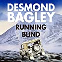 Running Blind Audiobook by Desmond Bagley Narrated by Paul Tyreman
