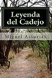 Leyenda del Cadejo (Spanish Edition) (1479320528) by Asturias, Miguel Ángel
