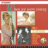 When we were young vol. 1 (CD Compilation, 25 Tracks) Doris Day - Whatever Will Be, Will Be (Que Sera, Sera) / The Chiffons - One Fine Day / Trini Lopez - If I Had A Hammer / Rosemary Clooney - Mangos / Jimmy Clanton - Venus In Blue Jeans / Blue Diamonds