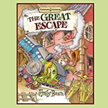 Tumtum and Nutmeg: The Great Escape (       UNABRIDGED) by Emily Bearn Narrated by Philip Franks
