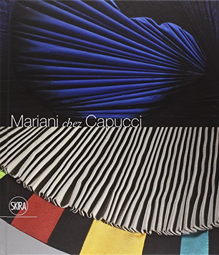 Mariani chez Capucci. Ediz. italiana, inglese e francese