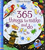 Fiona Watt 365 Things to Make and Do (Usborne Activities)