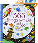 365 Things to Make and Do (Usborne Ac...
