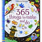 365 Things to Make and Do (Usborne Activities)by Fiona Watt
