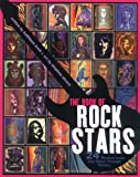The Book of Rock Stars: 24 Musical Icons That Shine Through History (0786819502) by Kathleen Krull