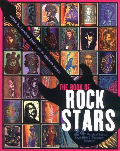 The Book of Rock Stars: 24 Musical Icons That Shine Through History