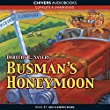 Busman's Honeymoon (Unabridged)