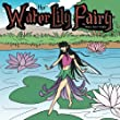The Water Lily Fairy: Fairy Tales for Kids - Bedtime Stories for Girls (The Water Lily Fairy - Fairy Book for Kids Age 5-9 1)