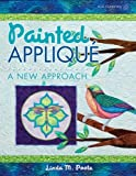 img - for Painted Applique: A New Approach (Paperback) - Common book / textbook / text book