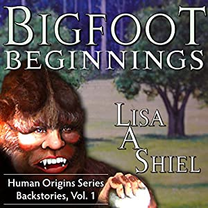 Bigfoot Beginnings Audiobook