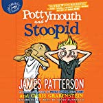 Pottymouth and Stoopid | James Patterson,Chris Grabenstein