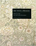 img - for Art With a Mission: Objects of the Arts and Crafts Movement book / textbook / text book