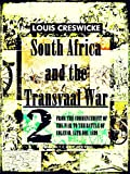 South Africa and the Transvaal War, Vol 2 (of 8) (Illustrations): From the Commencement of the War to the Battle of Colenso, 15th Dec  1899 (South Africa and the Transvaal War Series)