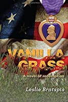 Vanilla Grass: A Novel of Redemption
