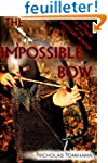The Impossible Bow: Building Archery...