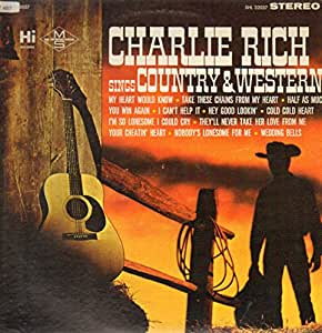 Charlie rich sings country amp western lp amazon com music