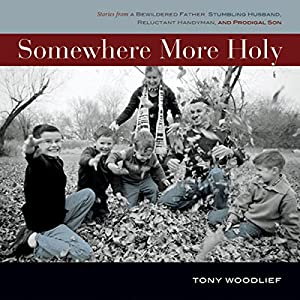 Somewhere More Holy Audiobook