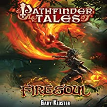 Firesoul (       UNABRIDGED) by Gary Kloster Narrated by Kristin Kalbli