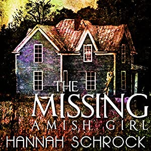 The Missing Amish Girl Audiobook
