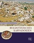 Byzantinisches Kappadokien (Zaberns B...