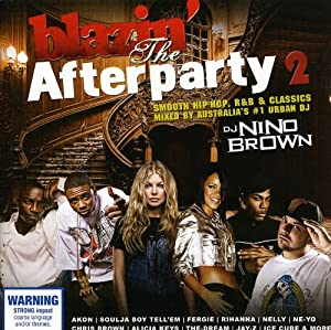 DJ Nino Brown Presents: the Afterparty 2