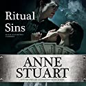 Ritual Sins Audiobook by Anne Stuart Narrated by Susan Ericksen