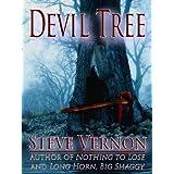 Devil Tree ~ Steve Vernon