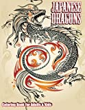 Lilt Kids Coloring Books Japanese Dragons Coloring Book For Adults & Kids: 50 (Super Fun Coloring Books For Kids)