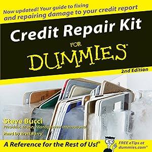 Credit Repair Kit for Dummies Audiobook