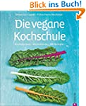 Kochbuch vegan f�r Einsteiger und For...