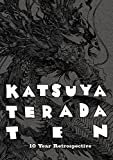 寺田克也ココ10年 KATSUYA TERADA 10 TEN - 10 Years Retrospective