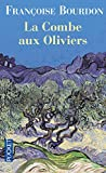 img - for La Combe aux Oliviers (French Edition) book / textbook / text book