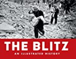 The Blitz An Illustrated History (Gen...