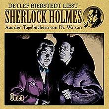 Omen (Sherlock Holmes: Aus den Tagebüchern von Dr. Watson) Hörbuch von Gunter Arentzen Gesprochen von: Detlef Bierstedt