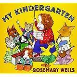 MY KINDERGARTEN (Booklist Editor's Choice. Books for Youth (Awards))