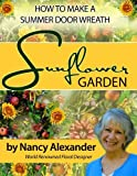 Sunflower Garden: How to Make a Summer Door Wreath