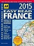 AA Easy Read France 2015 (Road Atlas...